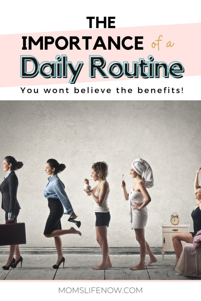 benefits of daily routine